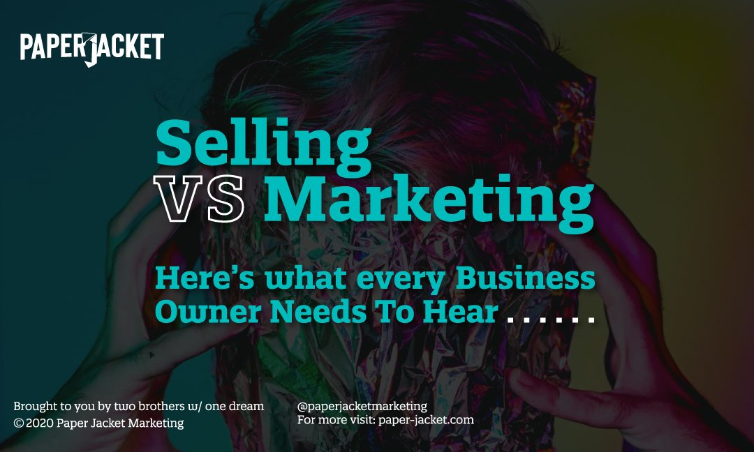 Selling verses Marketing